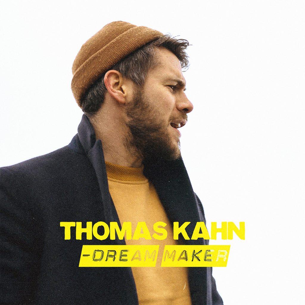 Thomas Kahn - Dream Maker